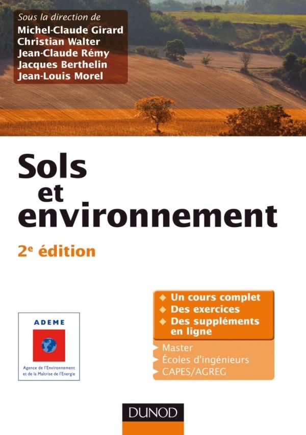 SOLS ET ENVIRONNEMENT - 2E EDITION - COURS, EXERCICES ET ETUDES DE CAS - LIVRE+COMPLEMENTS EN LIGNE