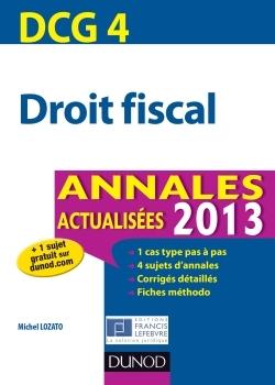 DCG 4 - DROIT FISCAL - ANNALES 2013