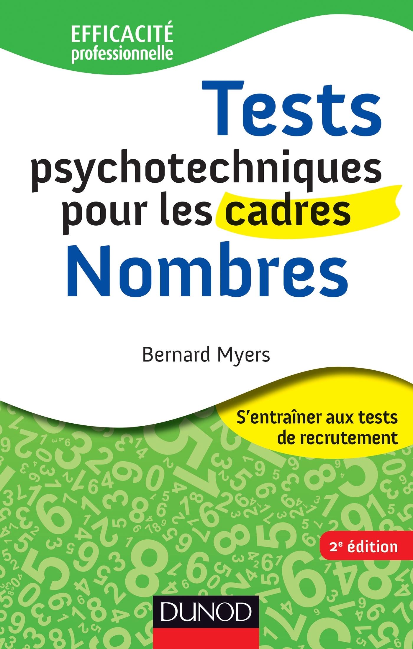 TESTS PSYCHOTECHNIQUES POUR LES CADRES - 2E ED. - NOMBRES