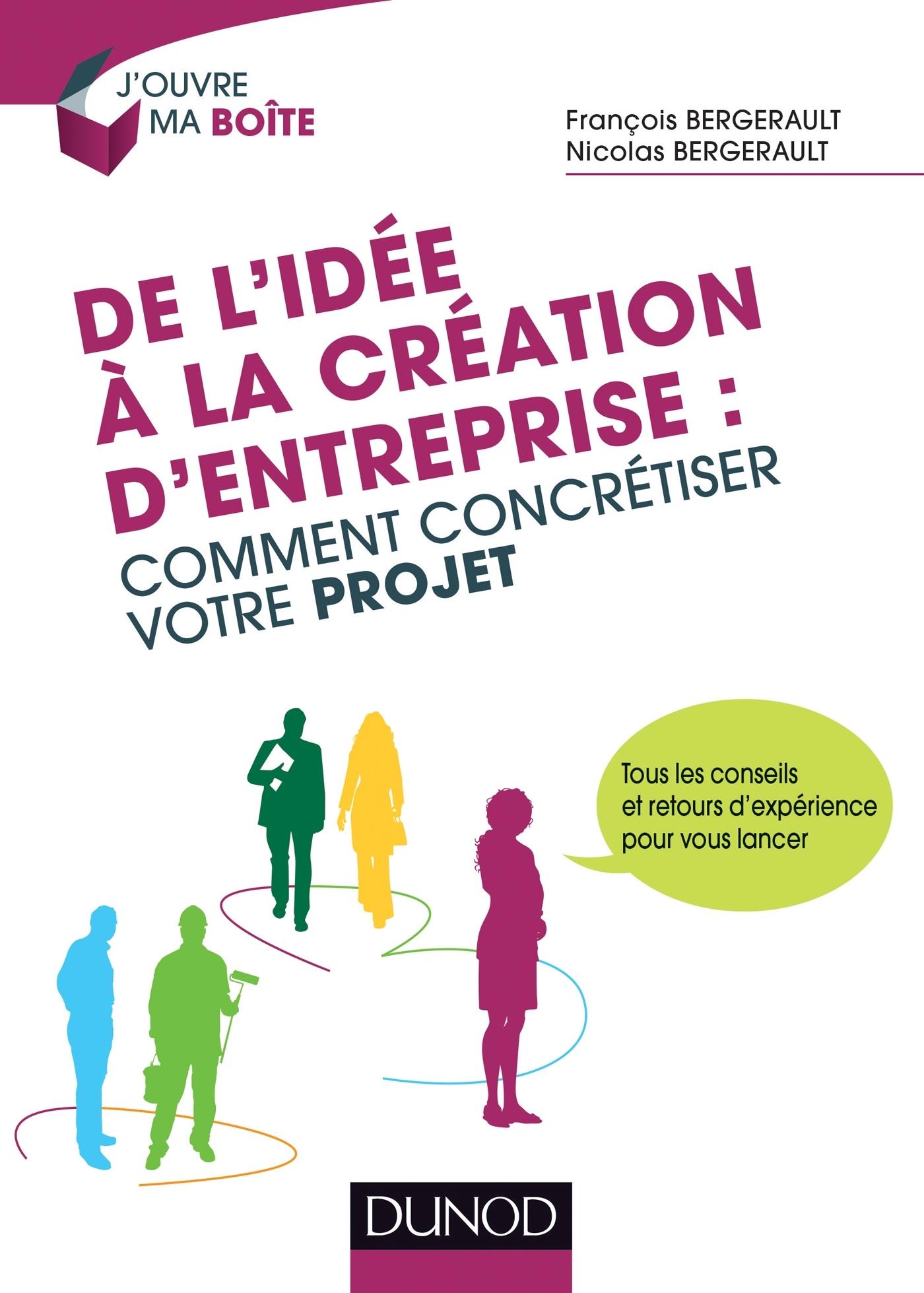 DE L'IDEE A LA CREATION D'ENTREPRISE : COMMENT CONCRETISER VOTRE PROJET