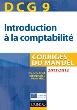 DCG 9 - INTRODUCTION A LA COMPTABILITE 2013/2014 - 5E EDITION - CORRIGES DU MANUEL