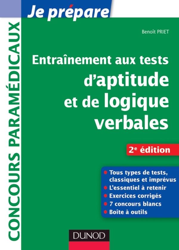 ENTRAINEMENT AUX TESTS D'APTITUDE ET DE LOGIQUE VERBALES - 2E EDITION