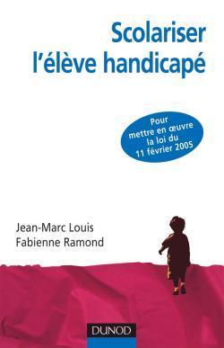 SCOLARISER L'ELEVE HANDICAPE