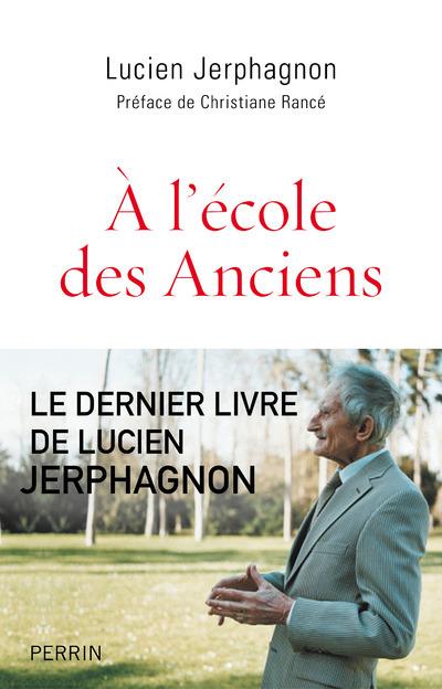 A L'ECOLE DES ANCIENS