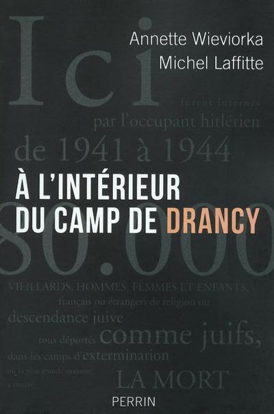 A L'INTERIEUR DU CAMP DE DRANCY