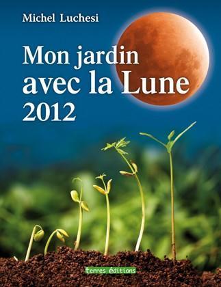 JARDIN AVEC LA LUNE 2012 (MON)