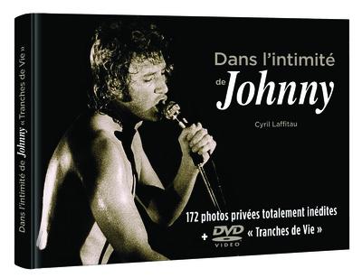 DANS L'INTIMITE DE JOHNNY
