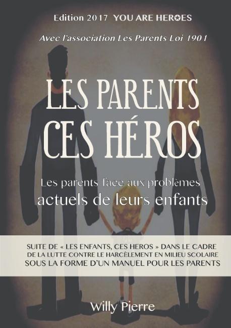 LES PARENTS CES HEROS