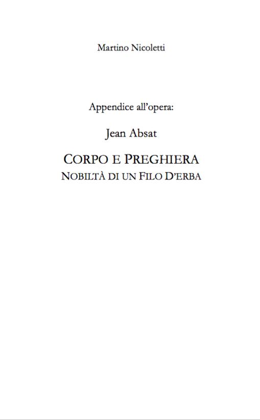 """APPENDICE A: JEAN ABSAT, """"CORPO E PREGHIERA: NOBILTA DI UN FILO D'ERBA"""""""