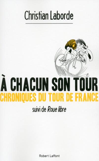 A CHACUN SON TOUR
