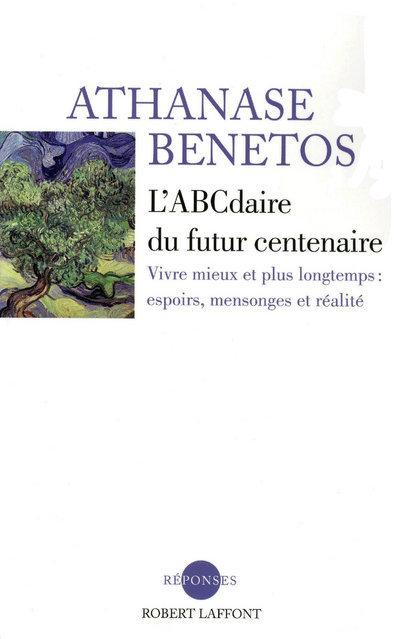 L'ABCDAIRE DU FUTUR CENTENAIRE