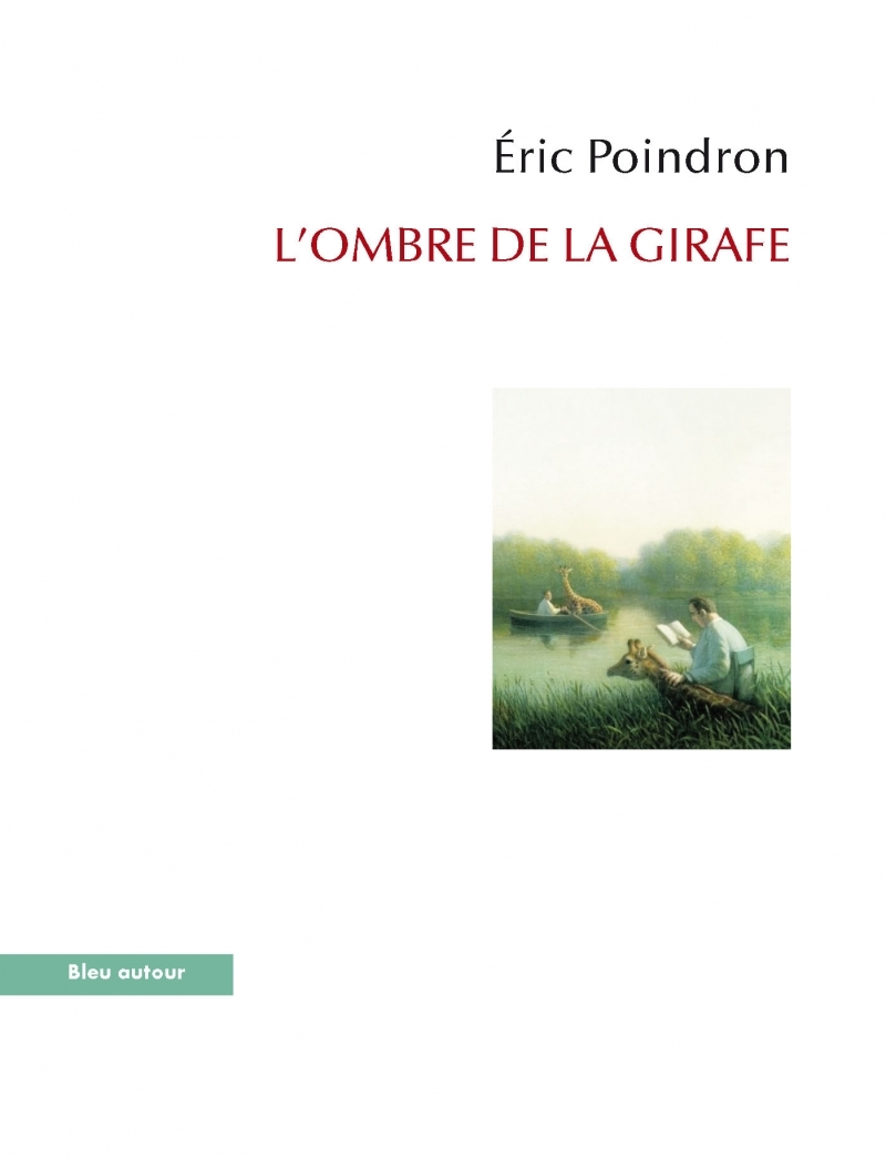 L'OMBRE DE LA GIRAFE  - VOYAGE AU LONG COU