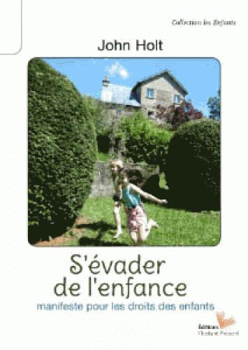 S'EVADER DE L'ENFANCE