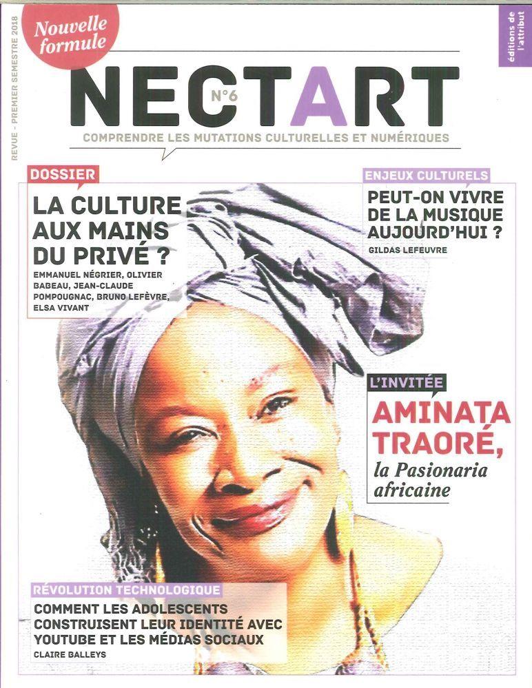 NECTART#6 LA CULTURE AUX MAINS DU PRIVE  JANVIER 2018