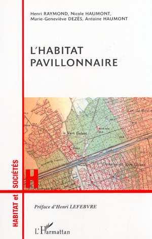 HABITAT PAVILLONNAIRE (L')