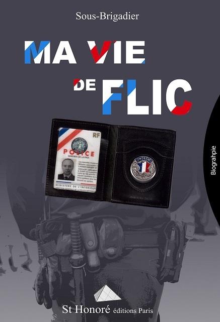 MA VIE DE FLIC