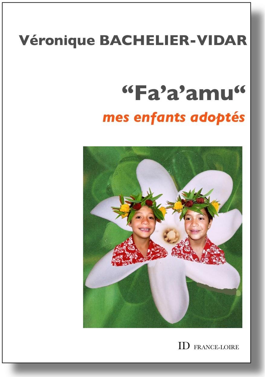 FA'A'AMU  - MES ENFANTS ADOPTES