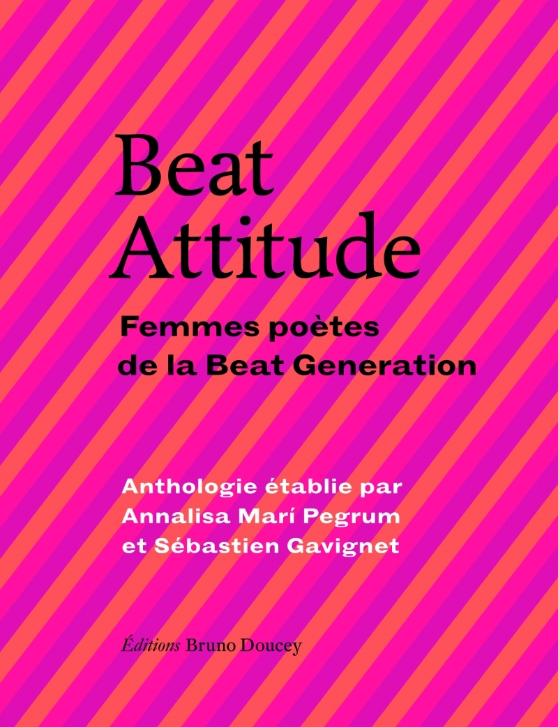 BEAT ATTITUDE - FEMMES POETES DE LA BEAT GENERATION