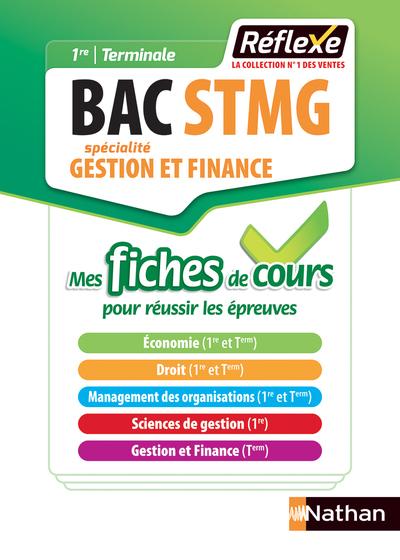 GESTION ET FINANCE -1ERE/TERMINALE BAC STMG - MES FICHES DE COURS - REFLEXE NUMERO 10 - 2018