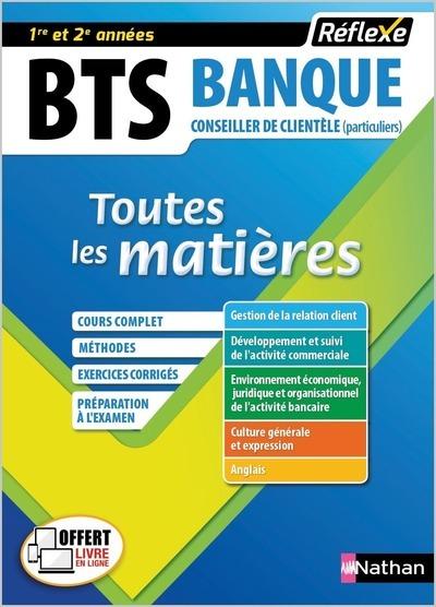 BTS BANQUE OPTION CONSEILLER DE CLIENTELE PARTICULIERS (TOUTES LES MATIERES - REFLEXE N 18) - 2018