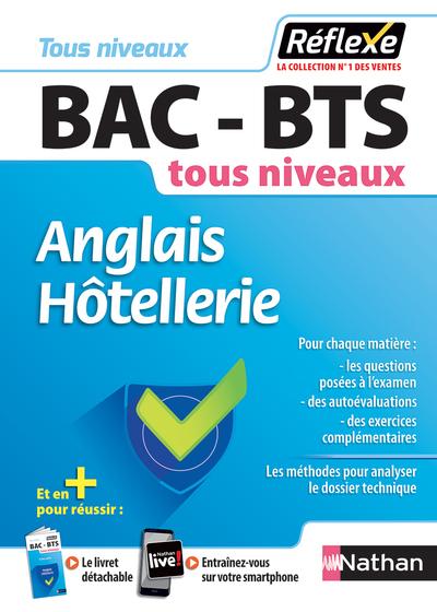 ANGLAIS HOTELLERIE - BAC - BTS TOUS NIVEAUX - REFLEXE NUMERO 18 - 2018