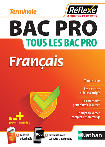 FRANCAIS - BAC PRO - TOUS LES BAC PRO TERMINALE (GUIDE REFLEXE N14) 2018