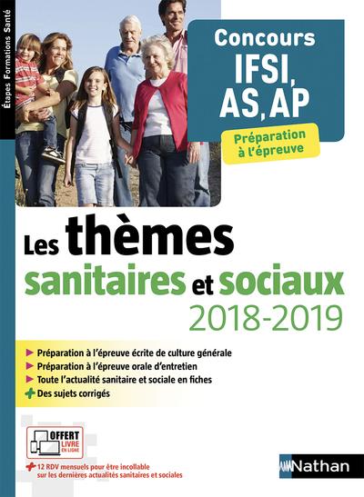 LES THEMES SANITAIRES ET SOCIAUX 2018/2019 CONCOURS IFSI AS-AP ETAPES FORMATIONS SANTE - 2018