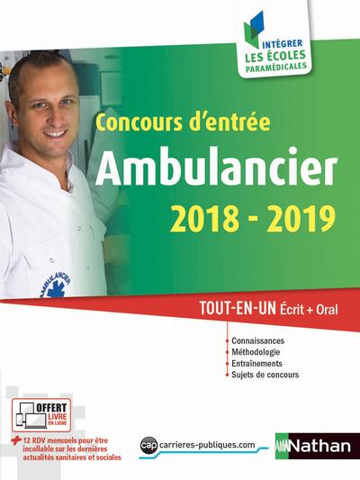 CONCOURS D'ENTREE AMBULANCIER 2018/2019 - NUMERO 49 INTEGRER LES ECOLES PARAMEDICALES - 2018