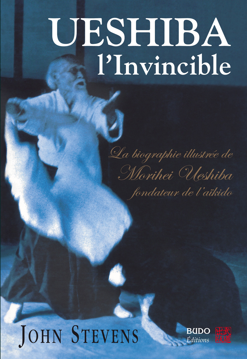 UESHIBA L'INVINCIBLE