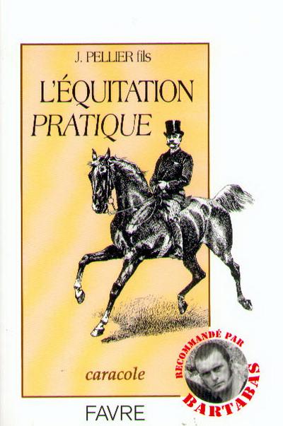 L'EQUITATION PRATIQUE