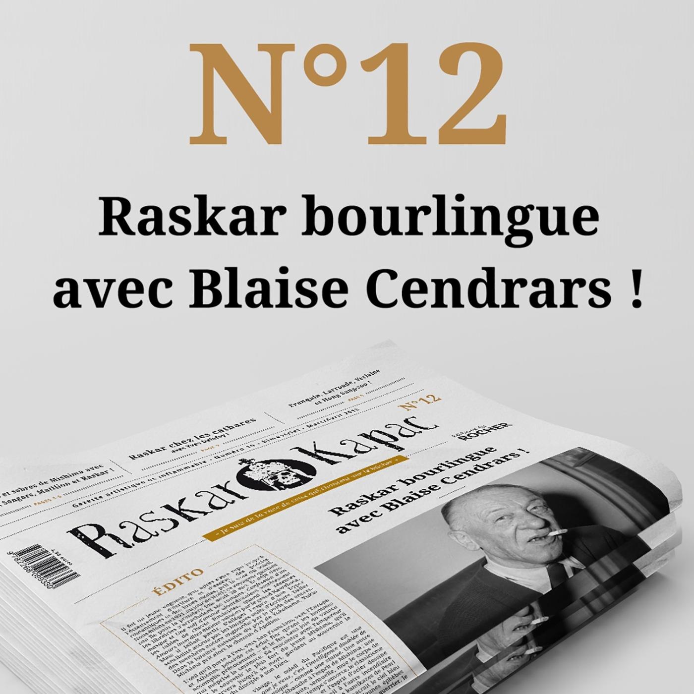 RASKAR KAPAC N 12 - GAZETTE ARTISTIQUE ET INFLAMMABLE