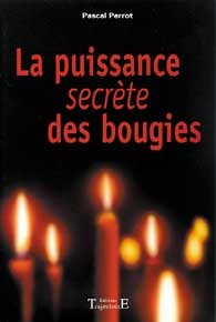 PUISSANCE SECRETE DES BOUGIES