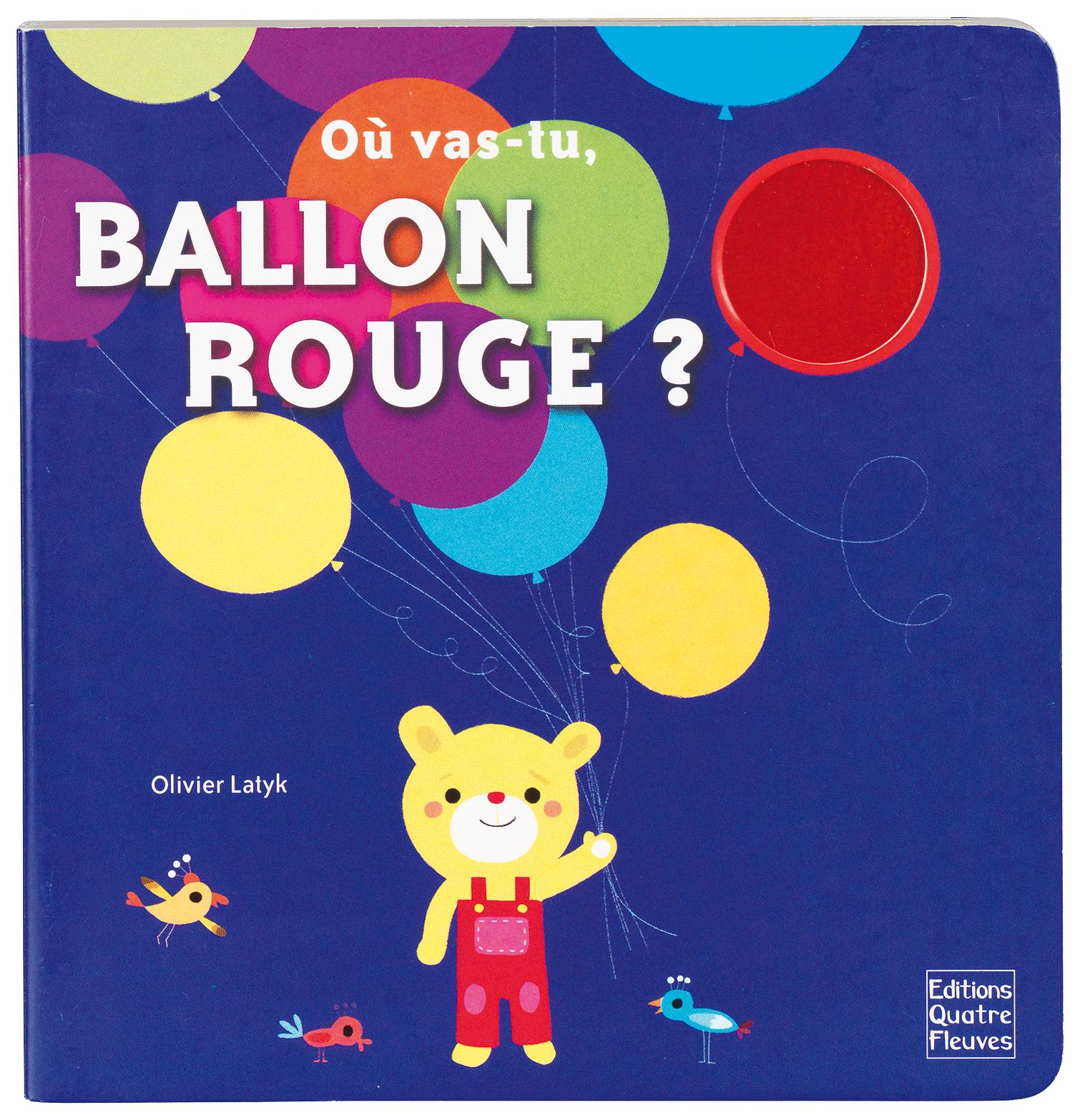 OU VAS-TU BALLON ROUGE ?