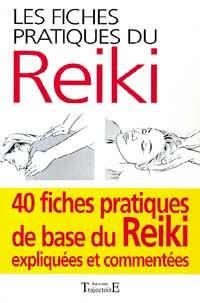 FICHES PRATIQUES DU REIKI - 40 POSITIONS