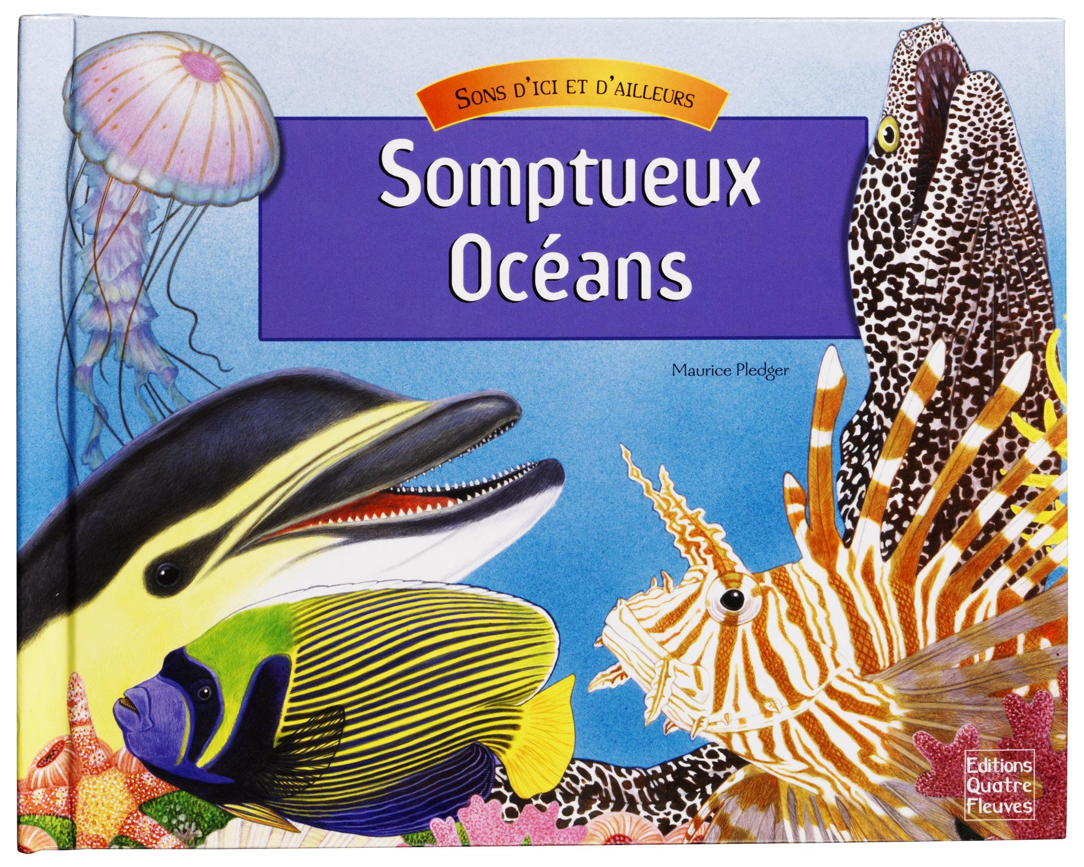 SOMPTUEUX OCEANS