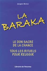 BARAKA. DON SACRE DE LA CHANCE
