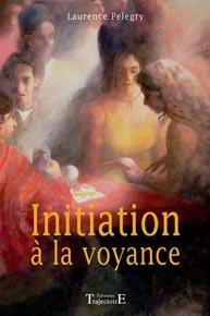 INITIATION A LA VOYANCE