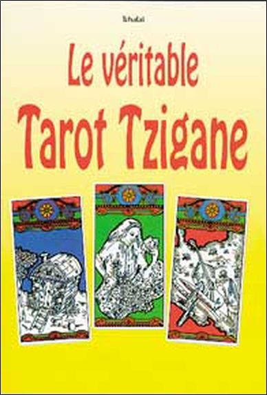 LE VERITABLE TAROT TZIGANE
