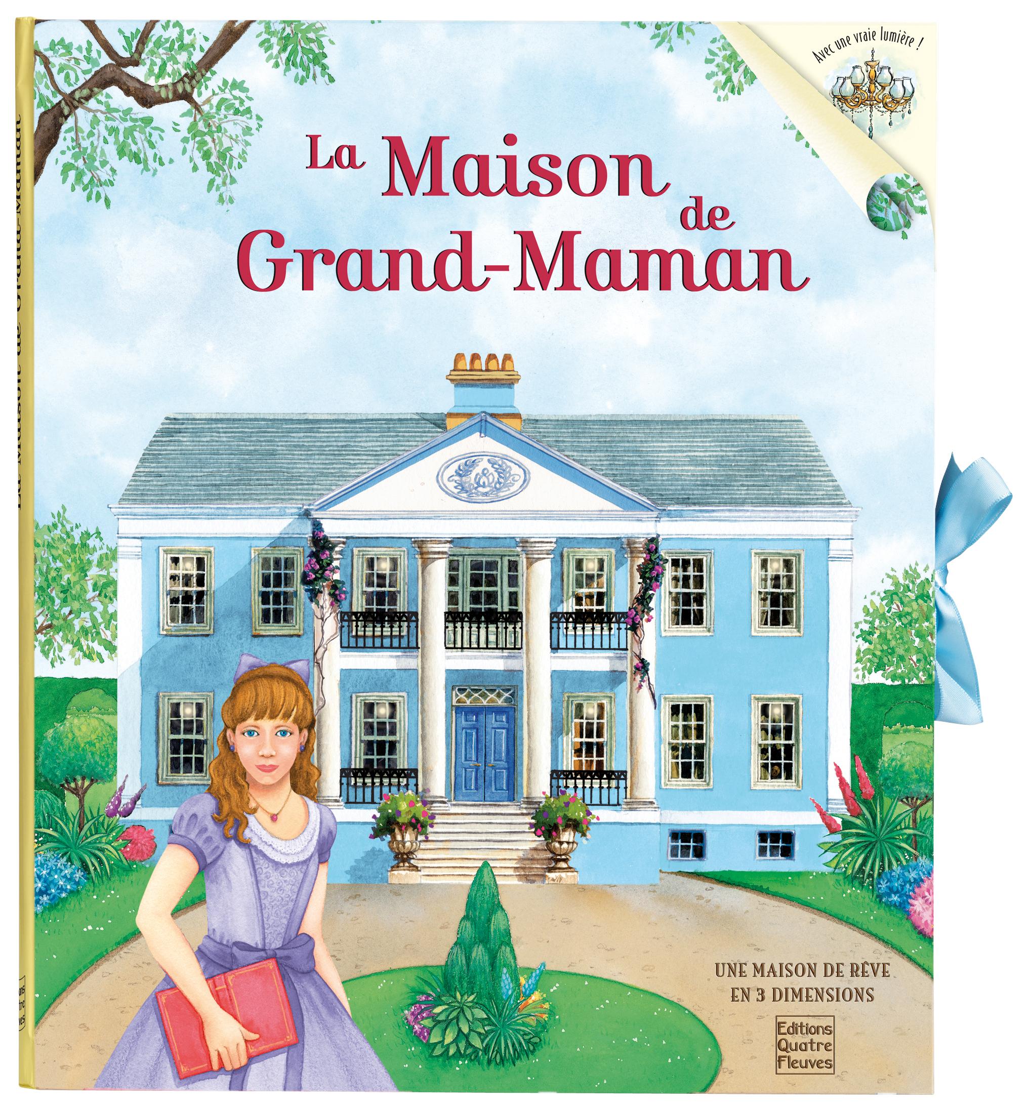 LA MAISON DE GRAND MAMAN