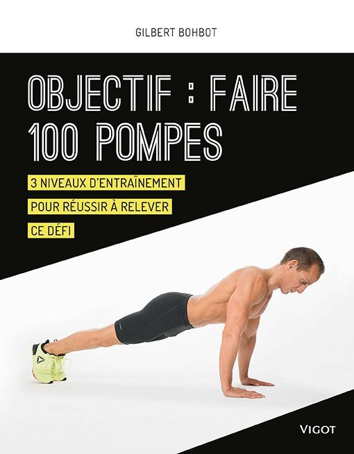 OBJECTIF : FAIRE 100 POMPES