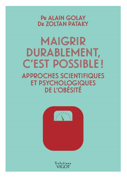 MAIGRIR DURABLEMENT C'EST POSSIBLE !
