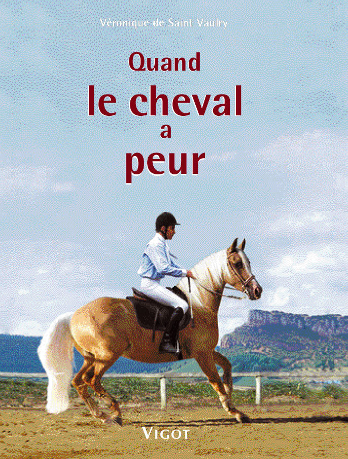 QUAND LE CHEVAL A PEUR PREVENTION, EDUCATION, SOLUTIONS