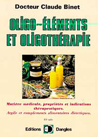 OLIGO-ELEMENTS ET OLIGOTHERAPIE