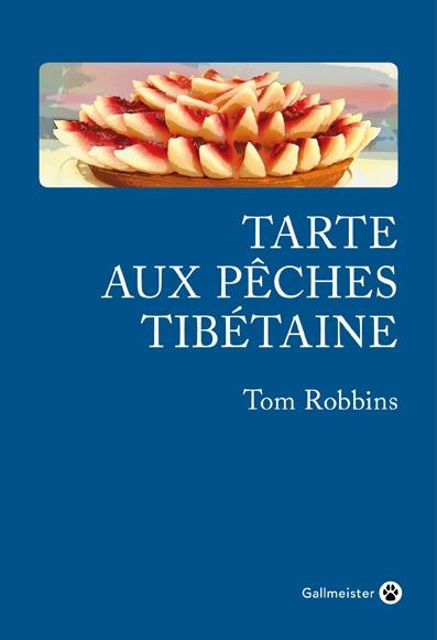 TARTE AUX PECHES TIBETAINE