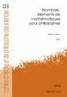 CAHIERS D'HISTOIRE ET DE PHILOSOPHIE DES SCIENCES, N  53. NOMBRES : E LEMENTS DE MATHEMATIQUES POUR