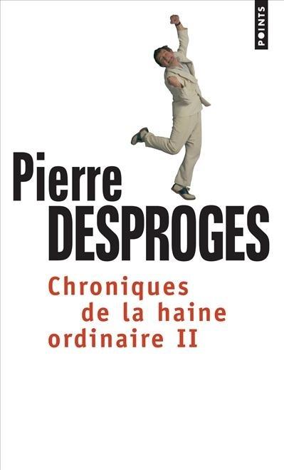 CHRONIQUES DE LA HAINE ORDINAIRE II