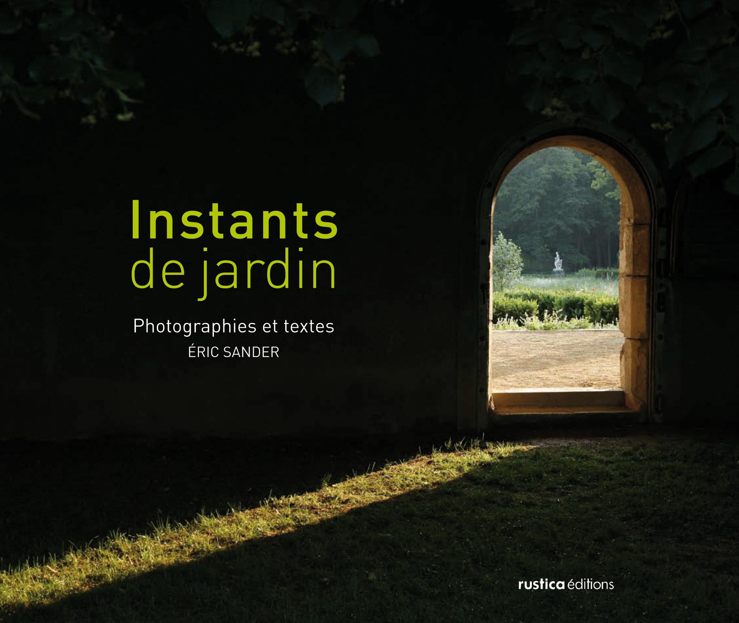INSTANTS DE JARDIN