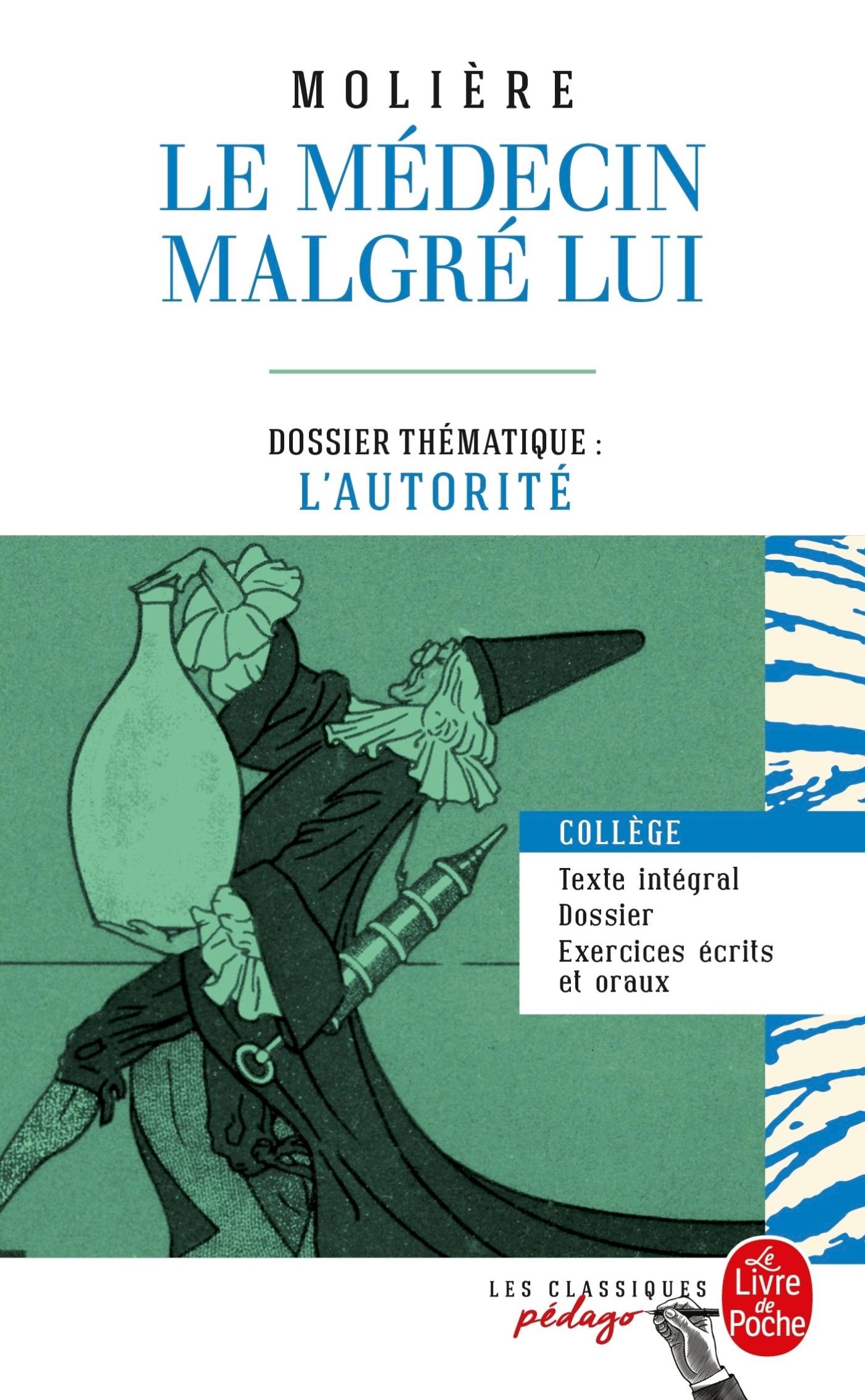 LE MEDECIN MALGRE LUI (EDITION PEDAGOGIQUE)