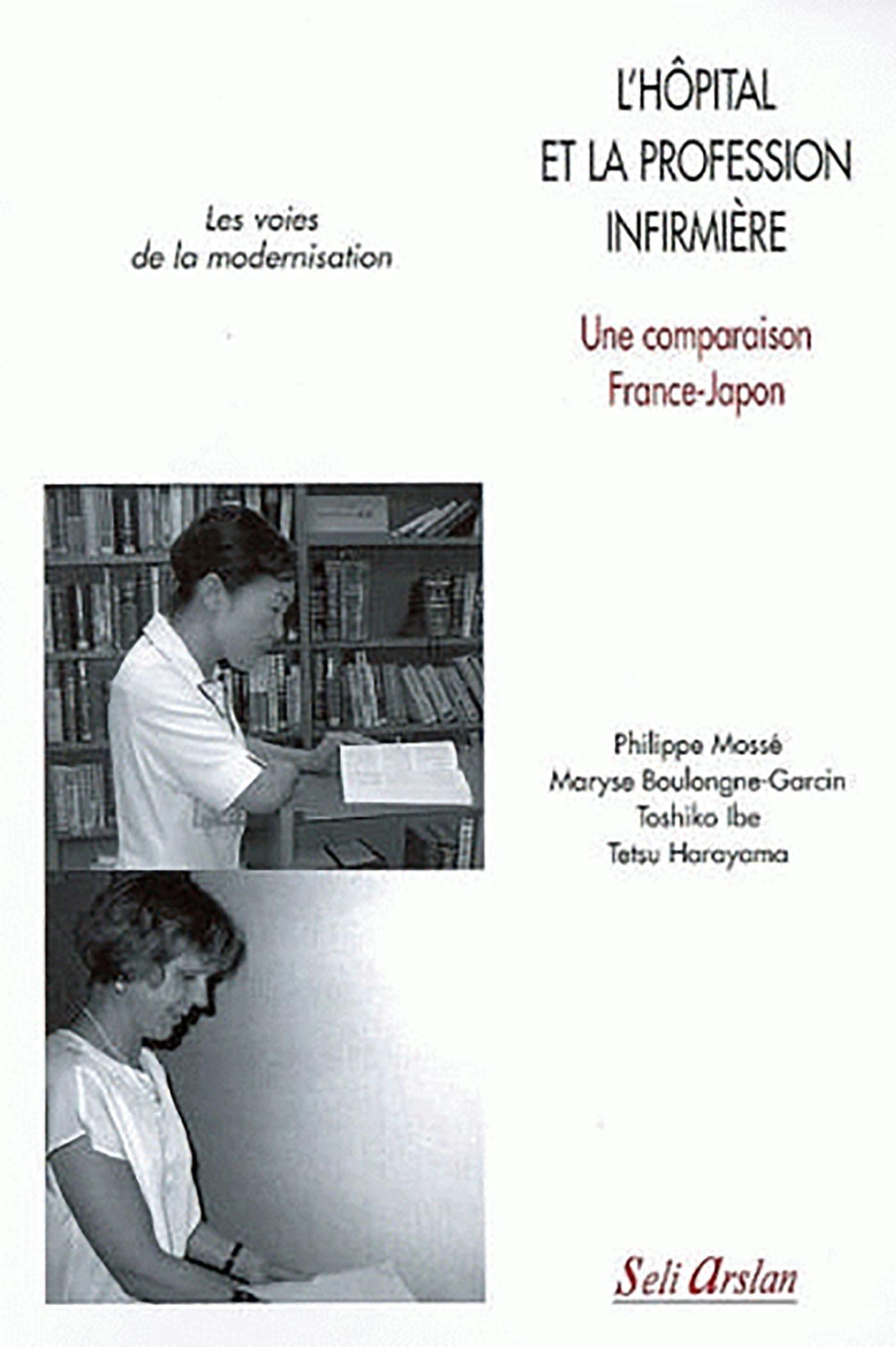 HOPITAL ET LA PROFESSION INFIRMIERE. UNE COMPARAISON FRANCE-JAPON (L')