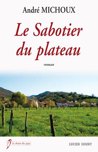 SABOTIER DU PLATEAU (LE)